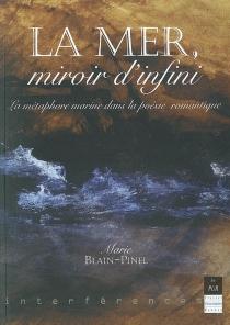 La mer, miroir d'infini : la métaphore marine dans la poésie romantique - MarieBlain-Pinel