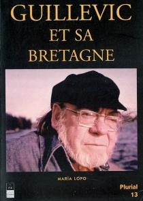 Guillevic et sa Bretagne - MaríaLopo