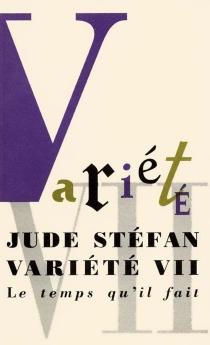 Variété VII - JudeStéfan
