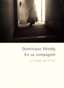 En sa compagnie - DominiqueHérody