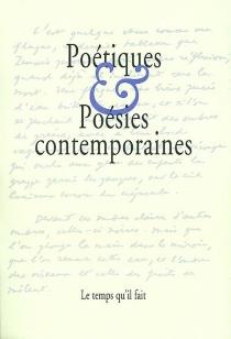 Poétiques et poésies contemporaines -