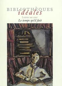 Bibliothèques idéales -
