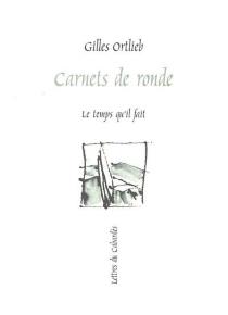 Carnets de ronde - GillesOrtlieb