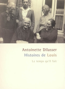 Histoire de Louis - AntoinetteDilasser