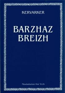 Barzhaz breizh - Théodore Hersart deLa Villemarqué