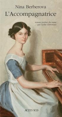 L'accompagnatrice - Nina NikolaïevnaBerberova