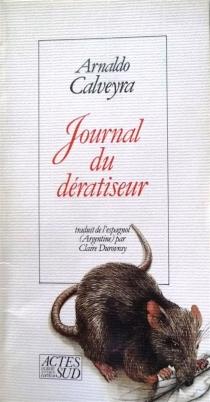 Journal du dératiseur - ArnaldoCalveyra