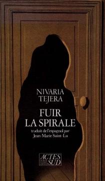 Fuir la spirale - NivariaTejera