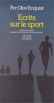 Ecrits sur le sport : La Cathédrale olympique, Mexique 1986 - Per OlovEnquist