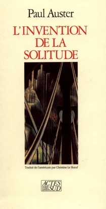 L'invention de la solitude - Paul Auster