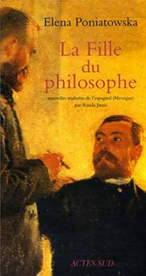 La fille du philosophe - ElenaPoniatowska