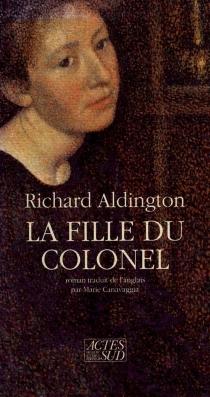 La Fille du colonel - RichardAldington