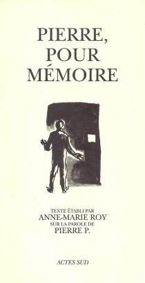Pierre, pour mémoire -