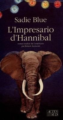 L'Imprésario d'Hannibal - SadieBlue