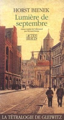La tétralogie de Gleiwitz - HorstBienek