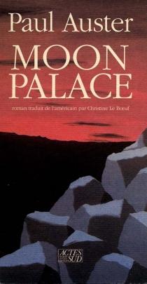 Moon palace - PaulAuster