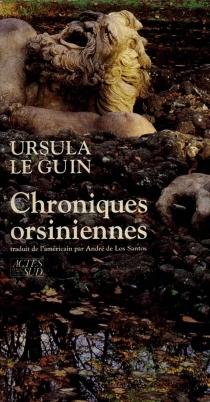 Chroniques orsiniennes - Ursula KroeberLe Guin