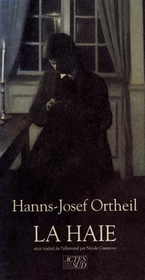 La Haie - Hanns-JosefOrtheil