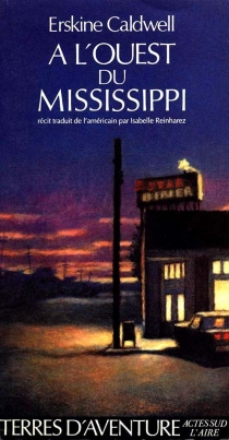 A l'ouest du Mississippi - ErskineCaldwell