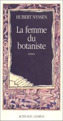 La femme du botaniste - HubertNyssen