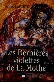 Les dernières violettes de La Mothe - GillesLaporte