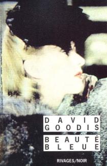 Beauté bleue - DavidGoodis