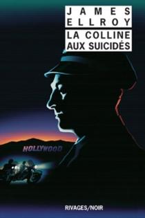 La colline aux suicidés - JamesEllroy