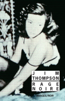 Rage noire - Jim Thompson