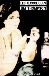 Les alcooliques - JimThompson