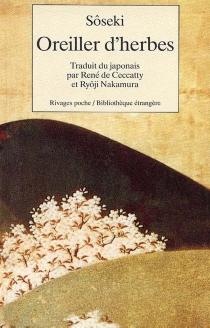 Oreiller d'herbes - SôsekiNatsume