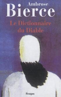 Le dictionnaire du diable - AmbroseBierce