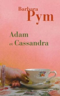Adam et Cassandra - BarbaraPym
