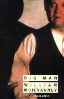 Big man - William McIlvanney