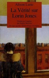 La vérité sur Lorin Jones - AlisonLurie