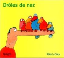 Drôles de nez - AlainLe Saux