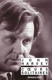 Coeurs solitaires - JohnHarvey