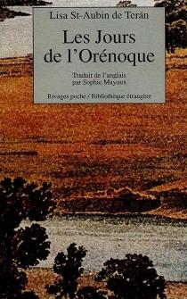Les jours de l'Orénoque - LisaSaint-Aubin De Terán