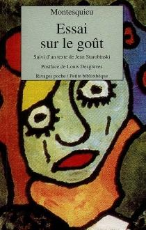 Essai sur le goût - Charles-Louis de SecondatMontesquieu