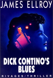 Dick Contino's blues - James Ellroy