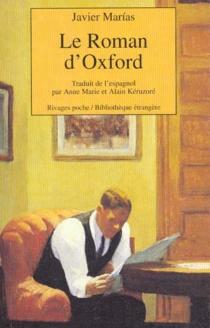 Le Roman d'Oxford - JavierMarías