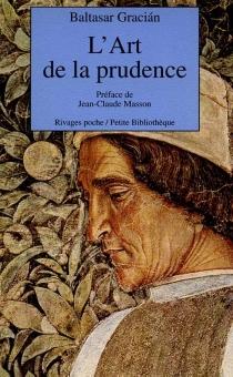 L'art de la prudence - BaltasarGracian