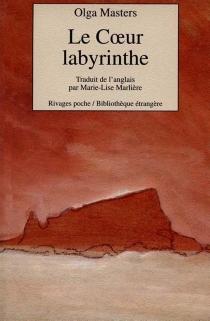 Le coeur labyrinthe - OlgaMasters