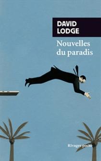 Nouvelles du paradis - DavidLodge