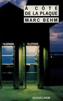 A côté de la plaque - MarcBehm