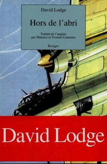 Hors de l'abri - David Lodge