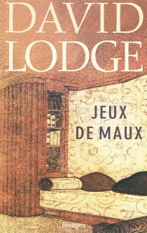 Jeux de maux - David Lodge