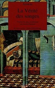 La vérité des songes : de la divination dans le sommeil - Aristote