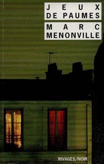 Jeux de paumes - MarcMenonville