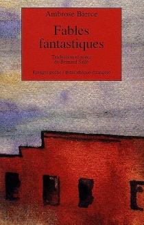 Fables fantastiques| Aesope revu et corrigé - AmbroseBierce