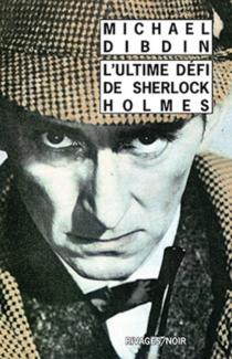 L'ultime défi de Sherlock Holmes - MichaelDibdin